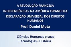Resumo: Revolução Francesa, Independências na América Espanhola e  Declaração Universal dos Direitos