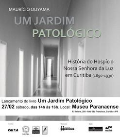 """""""Um jardim patológico"""""""