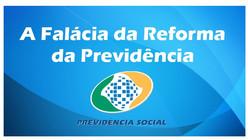 A Falácia da Reforma da Previdência.