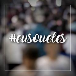 #EuSouEles