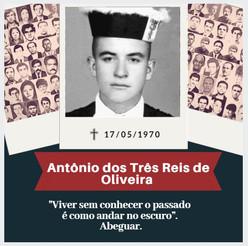 Antônio dos Três Reis de Oliveira, vida e morte no regime militar