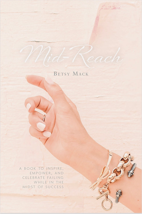 Mid-Reach Book by Betsy Mack