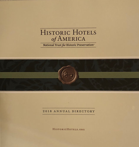 Historic Hotels of America 2018 Annual Directory