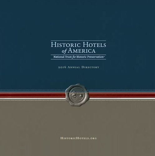 Historic Hotels of America 2016 Annual Directory