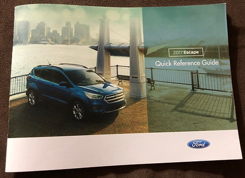 2017 Ford Escape Owner Quick Reference Guide