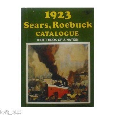 1923 Sears Roebuck Catalogue Thrift Book (r1973)