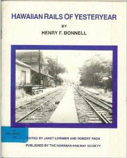 Hawaiian Rails of Yesteryear Paperback Jan 1 1997