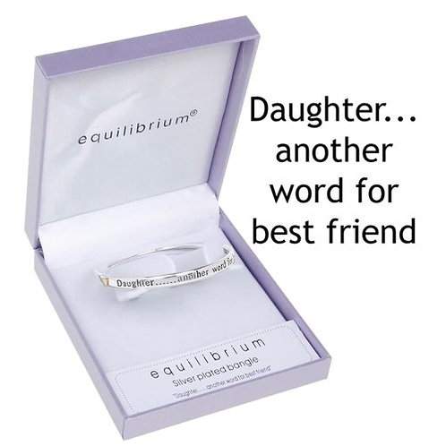 Equilibrium 'daughter... another word for best friend' silver bracelet