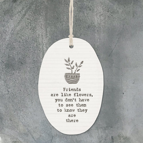 East of india 'friends are like flowers' porcelain oval hanging