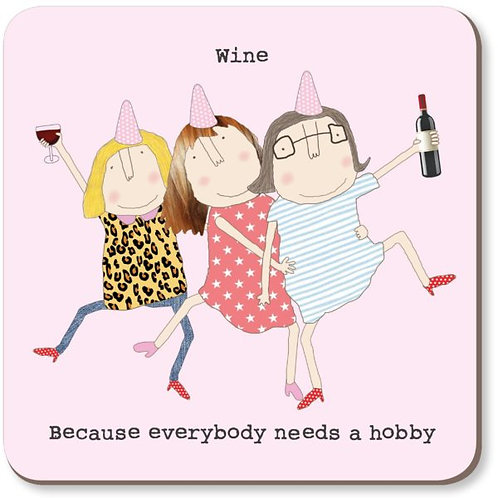 Rosie made a thing 'wine hobby' coaster