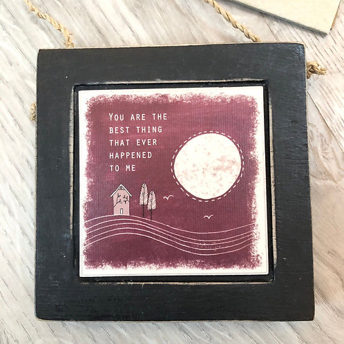 East of india 'you are the best thing' small hanging wooden frame