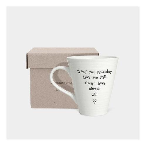 East of India 'loved you yesterday' porcelain mug