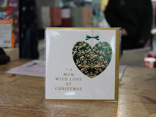'To Mum with Love at Chirstmas' Green Heart Christmas Card