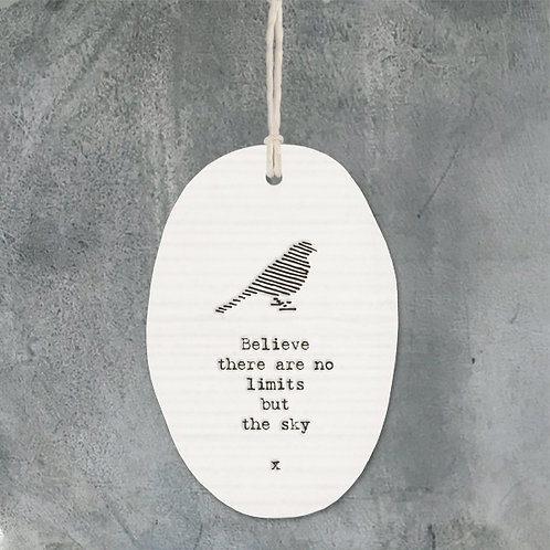 East of india 'believe there are no limits' porcelain oval hanging