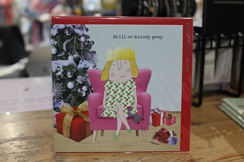 Rosie Made a Thing 'Still no bloody pony' Christmas Card
