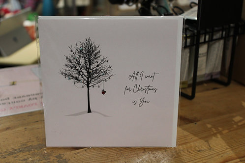 'All I Want for Christmas is You' Winter Tree Romantic Christmas Card