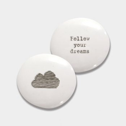 East of india 'follow your dreams' porcelain pebble