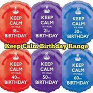 Foil Balloons Keep Calm Birthday Range