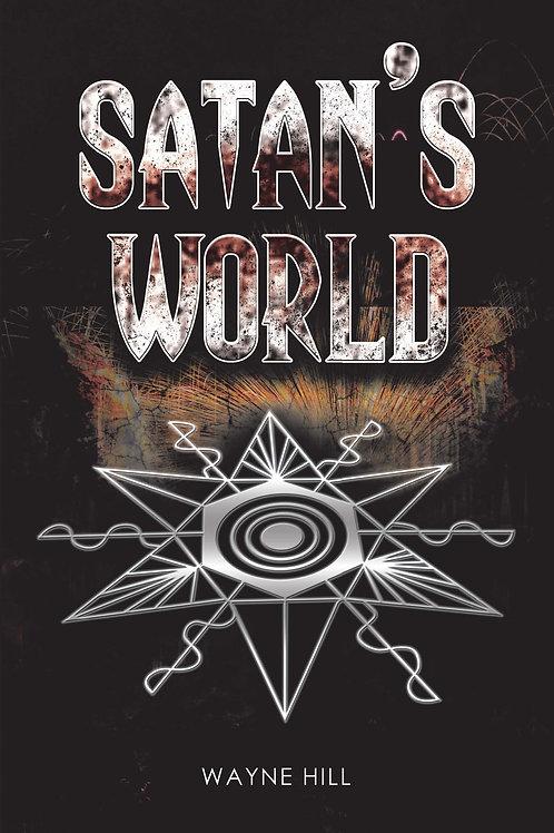 Paperback Version of Satan's World - 2nd Edition