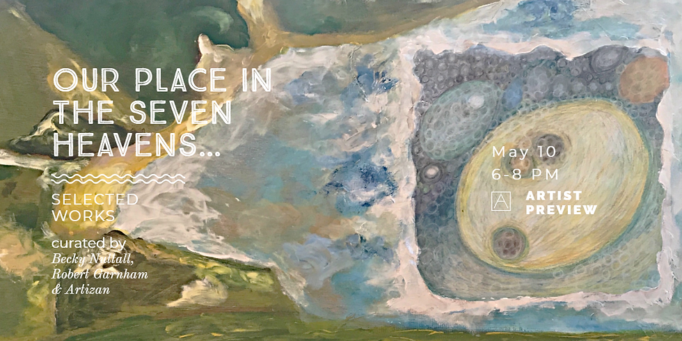 Our Place in the Seven Heavens - Exhibition Launch
