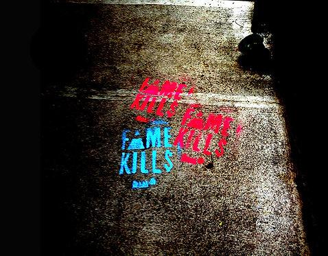 Fame Kills