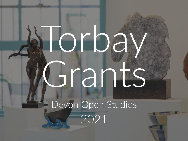 Devon Open Studios - Torbay Grant