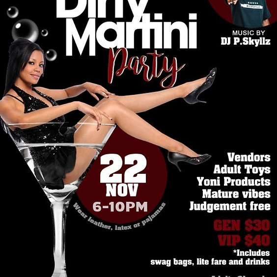 Dirty Martini Party