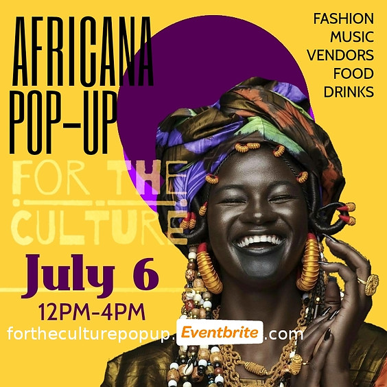 FOR THE CULTURE: Africana Pop-up