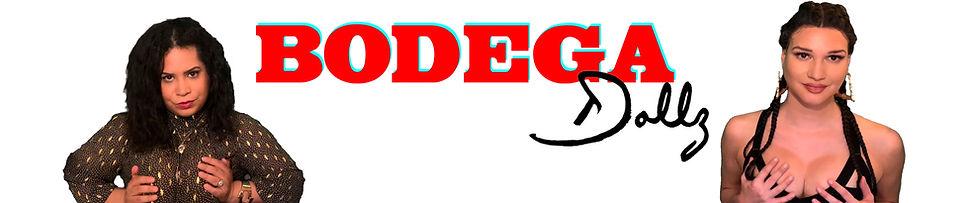 Bodega Dollz Web Banner.jpg