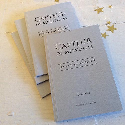 Second art book Capteur de Merveilles, Jonas Kaufmann