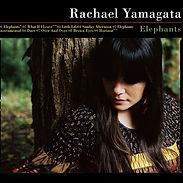 Rachael Yamagata Elephants…Teeth Sinking Into Heart
