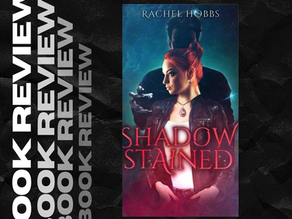 Book Review: Shadow Stained (Book 1 of Stone of Power Series)