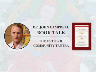 Video: Dr. John Campbell - The Esoteric Community Tantra