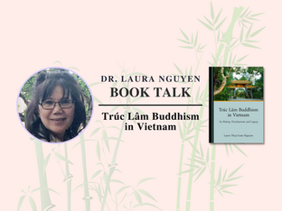 Video: Dr. Laura Nguyen - Trúc Lâm Buddhism in Vietnam
