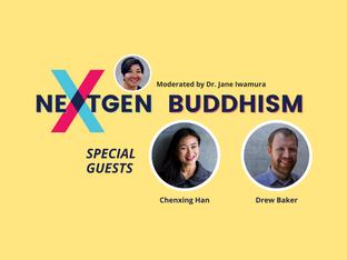Video: NextGen Buddhism: A Conversation with Chenxing Han & Drew Baker