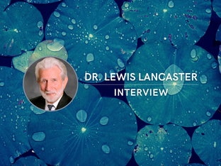 Interview with Dr. Lewis Lancaster