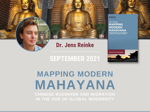Rescheduled: Dr. Jens Reinke - Mapping Modern Mahayana
