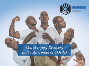 Moral Injury Recovery in the Aftermath of COVID