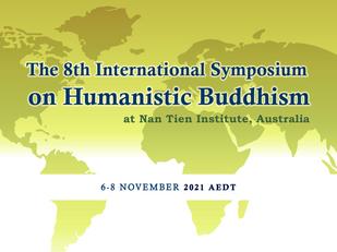 The 8th International Symposium on Humanistic Buddhism