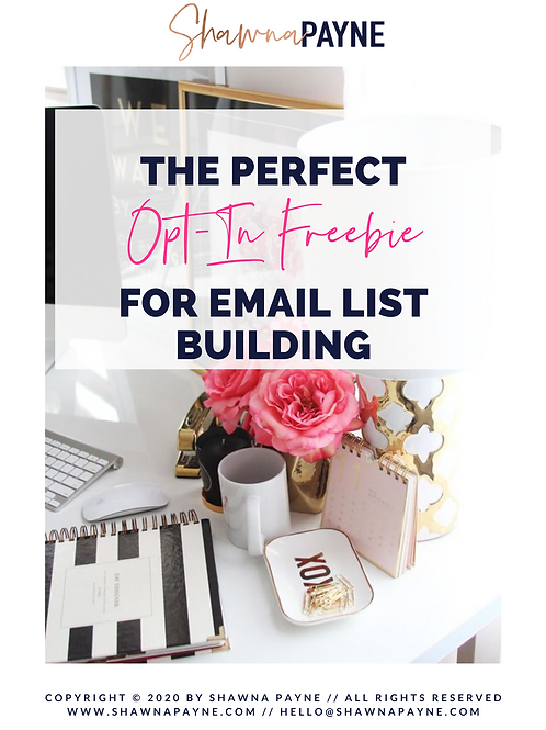 Create The Perfect Opt-in Freebie For Email List Building