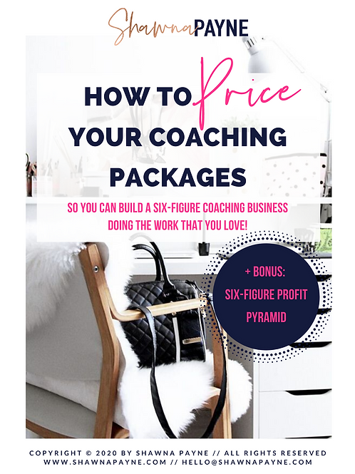 How To Price Your Coaching Packages [So You Can Build A Six Figure Business]