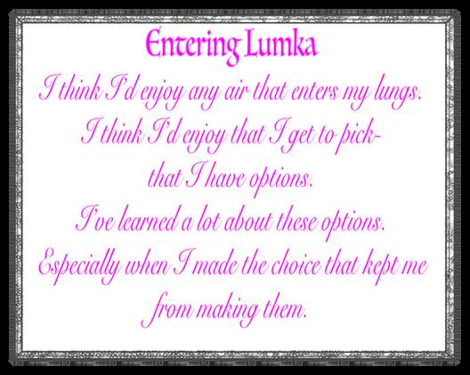 Entering Lumka