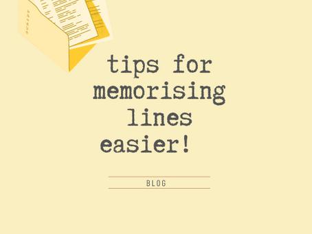 Tips for memorising lines easier!