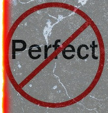 LETTING GO OF PERFECTIONISM: to embrace The Authentic