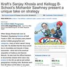 Economic Times Article:  Kraft's Sanjay Khosla and Kellogg B-School's Mohanbir Sawhney present a uni