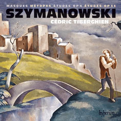 Szymanowski: Masques, Métopes & Études