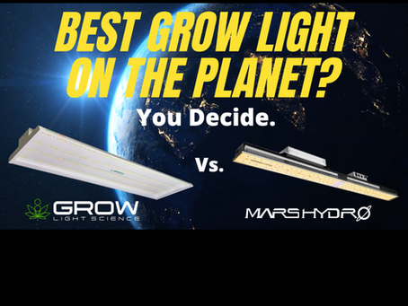 Best Grow Light On The Planet? You Decide.