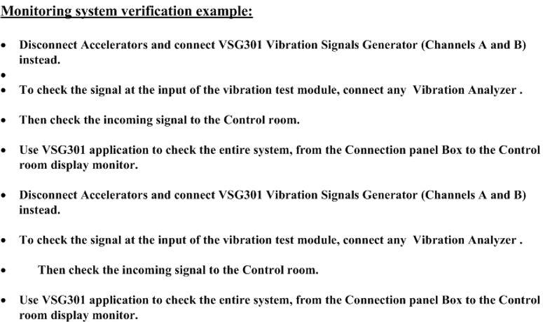 Monitoring system verification process t