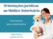 Orientações jurídicas ao Médico Veteriná