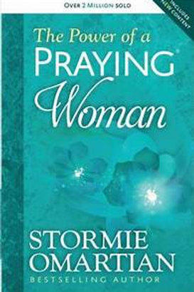 The Power of a Praying Woman by StormieOmartian